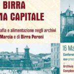 Acqua e Birra per Roma Capitale, la mostra di Acqua Marcia e Birra Peroni