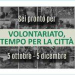 Volontariato, tempo per la città: venti anni di Ciessevi- Il Programma