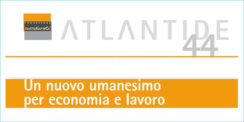 Il profitto per l'uomo. Sull'economia di Papa Francesco – Incontro di Fondazione Sussidiarietà