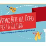 Premio Rete del Dono per la Cultura: la tua sfida per far vivere la cultura!