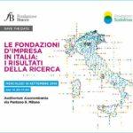 Le fondazioni d'impresa in Italia: i risultati della ricerca, con Fondazione Bracco e Sodalitas