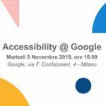 Accessibility @ Google - 5 novembre