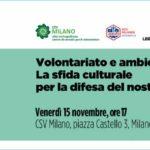 Volontariato e ambiente. La sfida culturale per la difesa del Pianeta - con CSV
