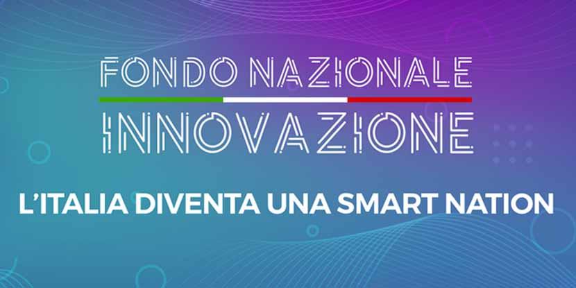 Fondo Nazionale Innovazione: partenza prevista all'inizio del 2020