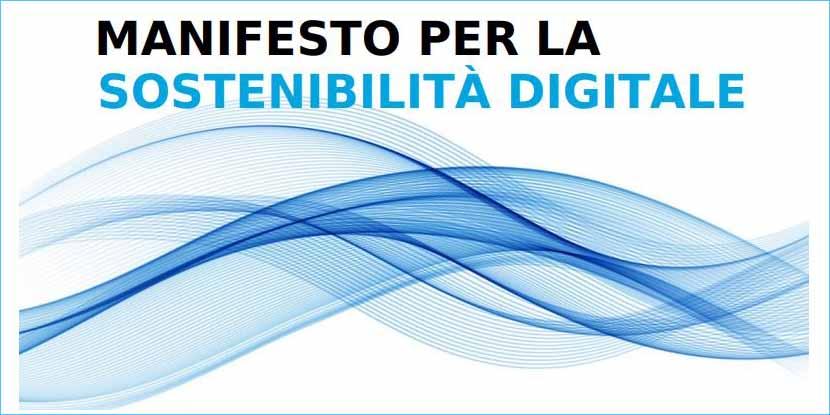 Presentato il Manifesto per la Sostenibilità Digitale
