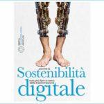 Sostenibilità digitale: un libro per essere protagonisti, e non vittime del cambiamento