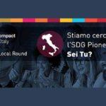 Il Global Compact Network Italia è alla ricerca del nuovo SDG Pioneer Italy!