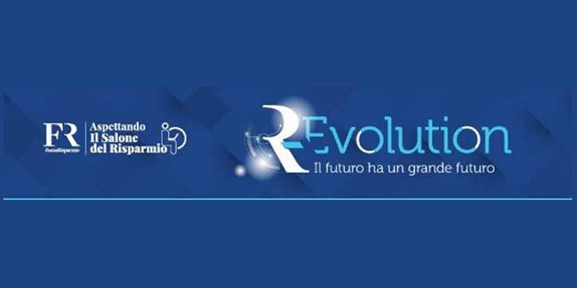 R – Evolution: 5 appuntamenti tematici aspettando il Salone del Risparmio