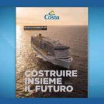 Costa Crociere pubblica il Bilancio di Sostenibilità 2019: Costruire insieme il futuro