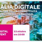 Italia digitale: il valore della connettività e l'impatto sul territorio