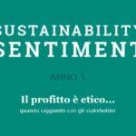 Sustainability sentiment: la Sostenibilità diventa modello di gestione