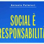 Social è responsabilità! presentazione del libro di Antonio Palmieri